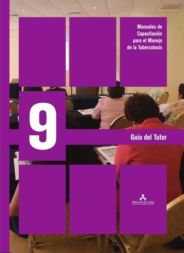 Manuales de Capacitación para el Manejo de la Tuberculosis Guía del Tutor