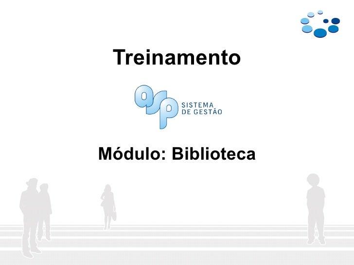 Treinamento Módulo: Biblioteca