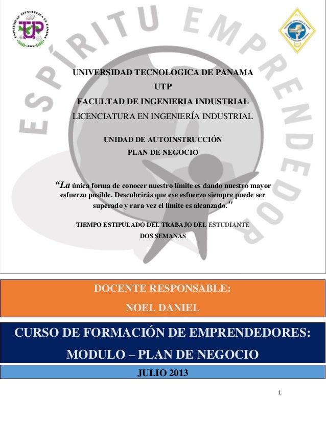 UNIVERSIDAD TECNOLOGICA DE PANAMA UTP FACULTAD DE INGENIERIA INDUSTRIAL LICENCIATURA EN INGENIERÍA INDUSTRIAL UNIDAD DE AU...