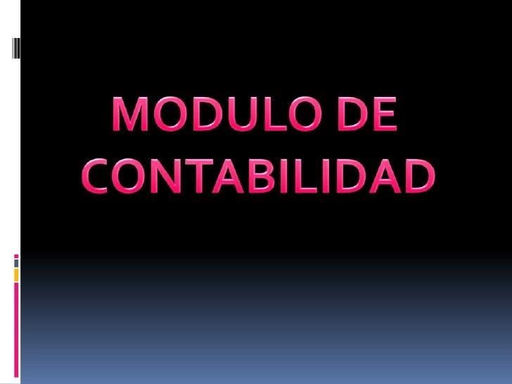 MODULO DE<br /> CONTABILIDAD<br />
