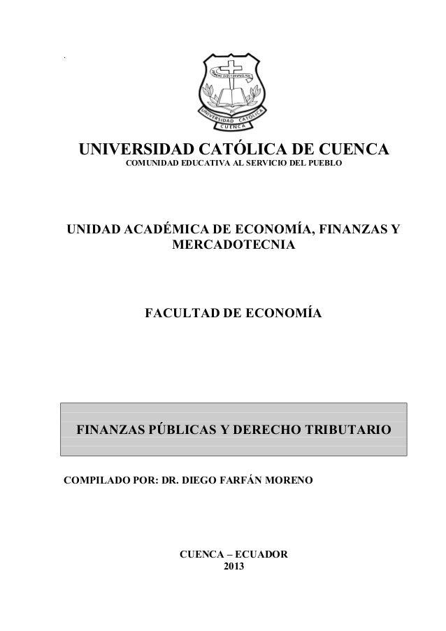 . UNIVERSIDAD CATÓLICA DE CUENCA COMUNIDAD EDUCATIVA AL SERVICIO DEL PUEBLO UNIDAD ACADÉMICA DE ECONOMÍA, FINANZAS Y MERCA...