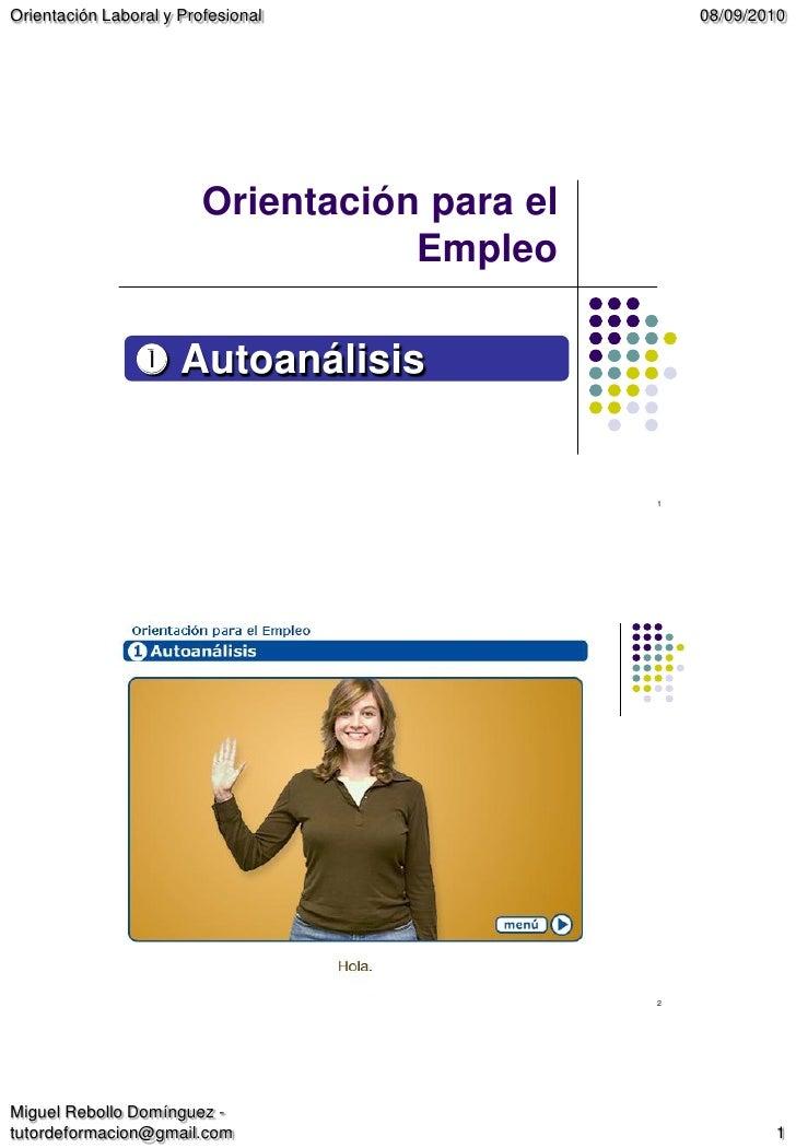 Orientación Laboral y Profesional                  08/09/2010                              Orientación para el            ...