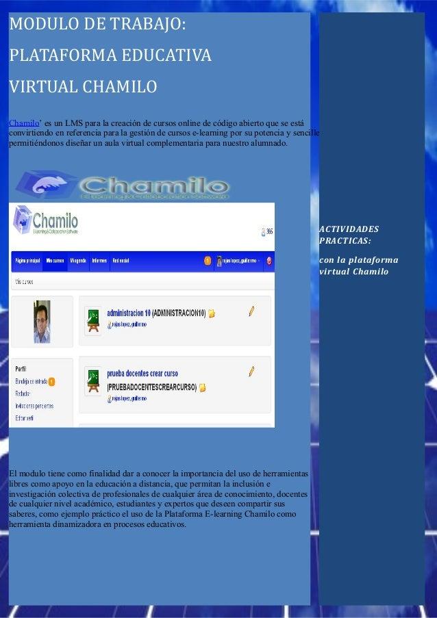 Plataforma educativa virtual chamilo (LMSMODULO DE TRABAJO:PLATAFORMA EDUCATIVAVIRTUAL CHAMILOChamilo' es un LMS para la c...