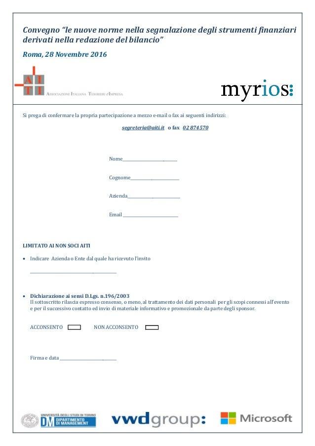 """Convegno """"le nuove norme nella segnalazione degli strumenti finanziari derivati nella redazione del bilancio"""" Roma, 28 Nov..."""