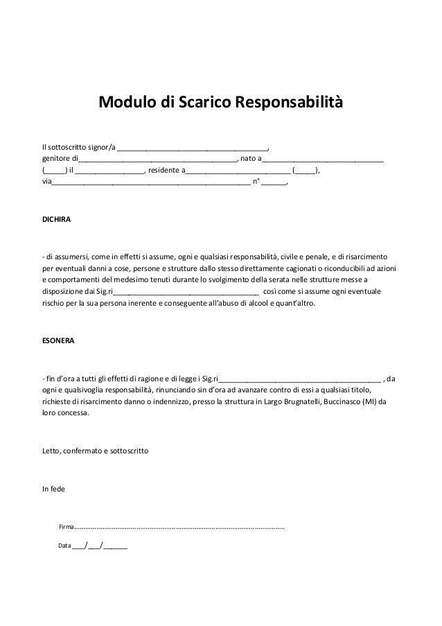 Modulo di Scarico ResponsabilitàIl sottoscritto signor/a _____________________________________,genitore di________________...