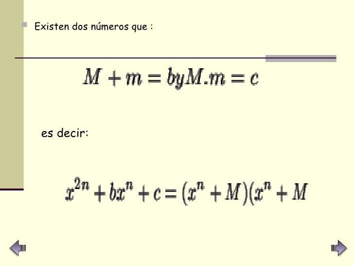 <ul><li>Existen dos números que :   </li></ul>es decir: