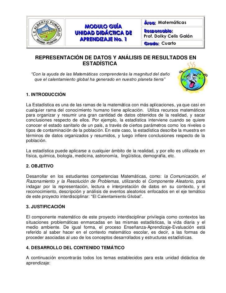 MODULO GUÍAUNIDAD DIDÁCTICA DE APRENDIZAJE No. 1Área:  MatemáticasResponsable:Prof. Dolky Celis GalánGrado:  Cuarto       ...