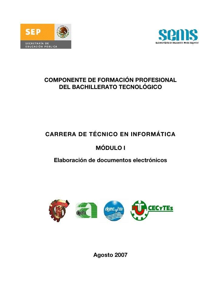 COMPONENTE DE FORMACIÓN PROFESIONAL    DEL BACHILLERATO TECNOLÓGICO     CARRERA DE TÉCNICO EN INFORMÁTICA                 ...