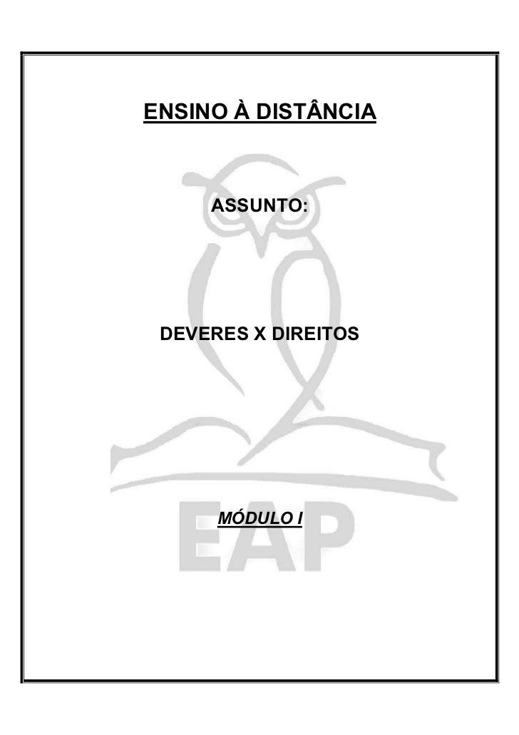 ENSINO À DISTÂNCIA     ASSUNTO: DEVERES X DIREITOS      MÓDULO I