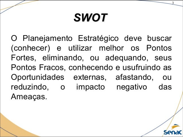 3 ©The McGraw-Hill Companies, Inc., 2004 SWOTSWOT O Planejamento Estratégico deve buscar (conhecer) e utilizar melhor os P...