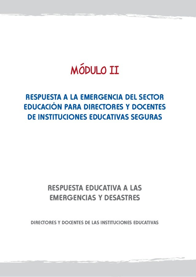 Respuesta a la emergencia del sector educación para directores y docentes de Instituciones Educativas Seguras  RESPUESTA E...