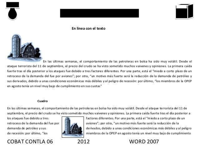 PRACTICAS DE WORD 2007                                             En linea con el texto                          En las ú...