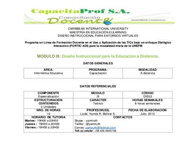 CARIBBEAN INTERNATIONAL UNIVERSITY MAESTRÍA EN EDUCACIÓN ELEARNING DISEÑO INSTRUCCIONAL PARA ENTORNOS VIRTUALES Programa e...