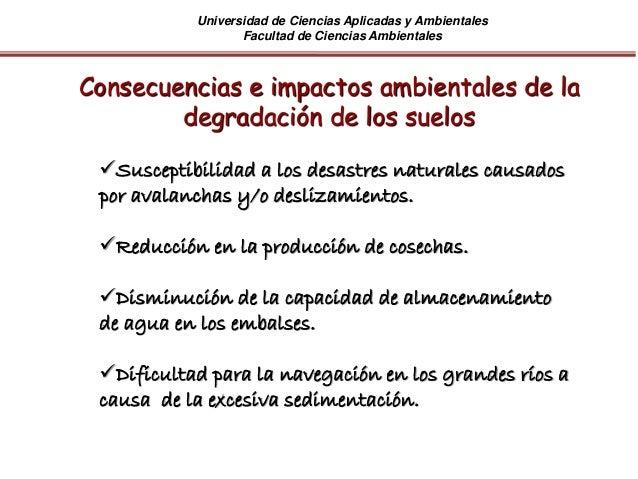Universidad de Ciencias Aplicadas y Ambientales Facultad de Ciencias Ambientales Consecuencias e impactos ambientales de l...