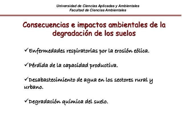 Universidad de Ciencias Aplicadas y Ambientales Facultad de Ciencias Ambientales Enfermedades respiratorias por la erosió...