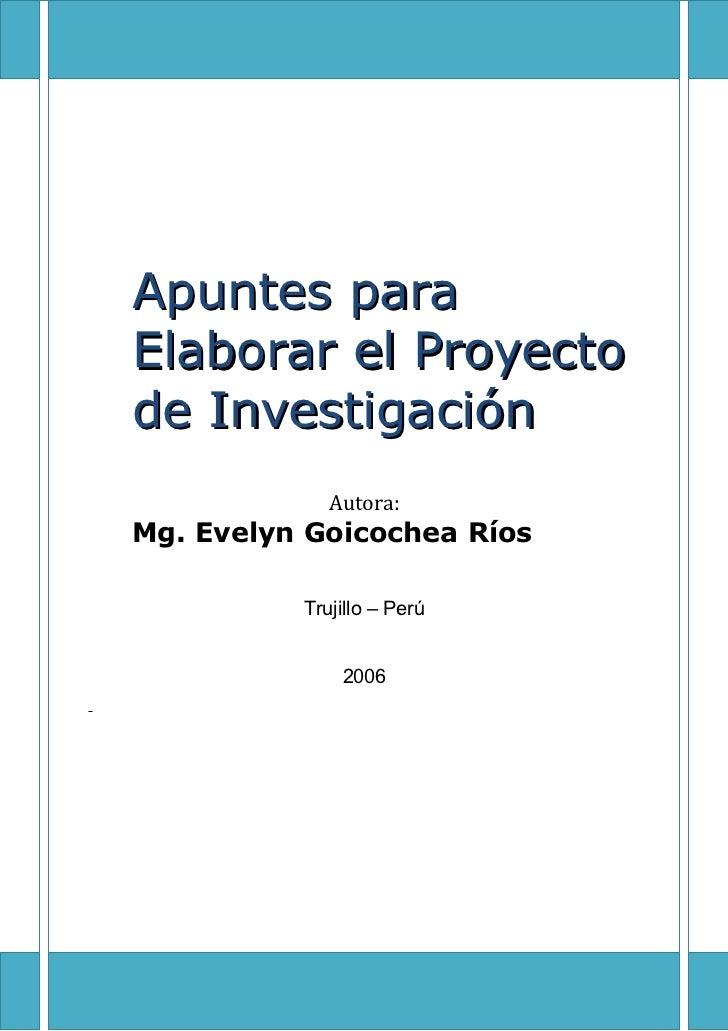 Universidad César Vallejo    Facultad de Ciencias MédicasApuntes paraElaborar el Proyectode Investigación               Au...