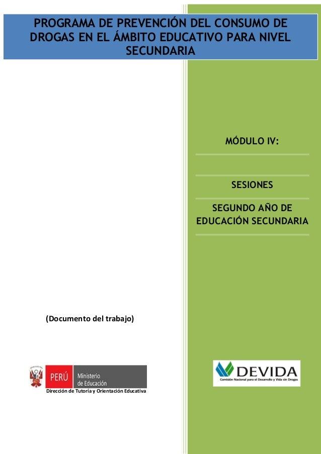 PROGRAMA DE PREVENCIÓN DEL CONSUMO DE      PROGRAMA DE PREVENCIÓN DEL CONSUMO DE DROGAS EN EL ÁMBITO EDUCATIVO PARA NIVEL ...