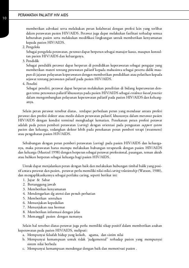 PERAWATAN PALIATIF HIV AIDS10           memberikan advokasi serta melakukan peran kolaborasi dengan profesi lain yang terl...