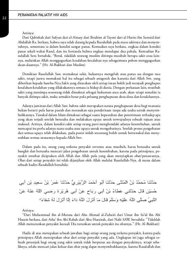 PERAWATAN PALIATIF HIV AIDS22        Artinya:        Dari Qabishah dari Sufyan dari al-A'masy dari Ibrahim al-Taymi dari a...