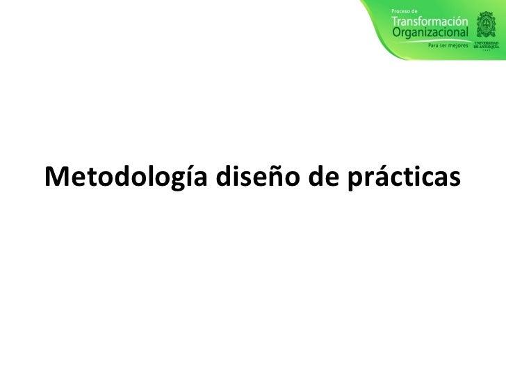 Metodología diseño de prácticas