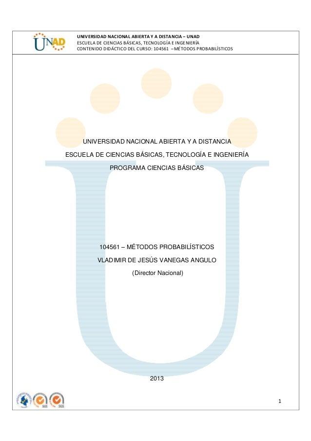 UNIVERSIDAD NACIONAL ABIERTA Y A DISTANCIA – UNAD ESCUELA DE CIENCIAS BÁSICAS, TECNOLOGÍA E INGENIERÍA CONTENIDO DIDÁCTICO...