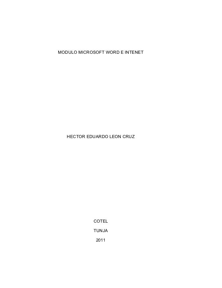 MODULO MICROSOFT WORD E INTENET   HECTOR EDUARDO LEON CRUZ            COTEL            TUNJA             2011             ...