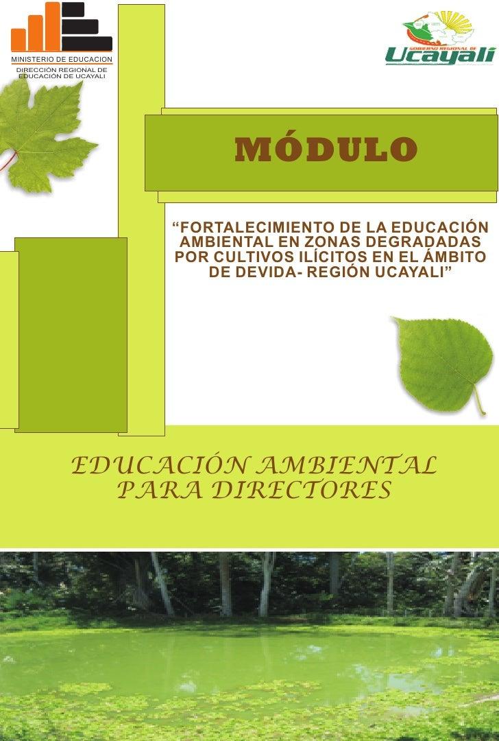 MINISTERIO DE EDUCACION DIRECCIÓN REGIONAL DE EDUCACIÓN DE UCAYALI                                MÓDULO                  ...
