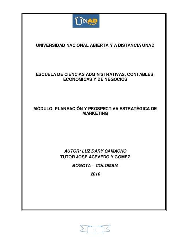 1UNIVERSIDAD NACIONAL ABIERTA Y A DISTANCIA UNADESCUELA DE CIENCIAS ADMINISTRATIVAS, CONTABLES,ECONOMICAS Y DE NEGOCIOSMÓD...