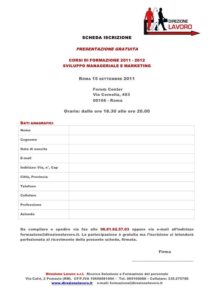 SCHEDA ISCRIZIONE                               PRESENTAZIONE GRATUITA                            CORSI DI FORMAZIONE 2011...
