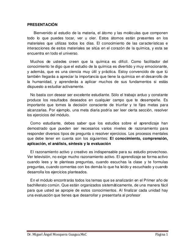 Dr. Miguel Ángel Mosquera Guagua.MsC Página 1 PRESENTACIÓN Bienvenido al estudio de la materia, el átomo y las moléculas q...