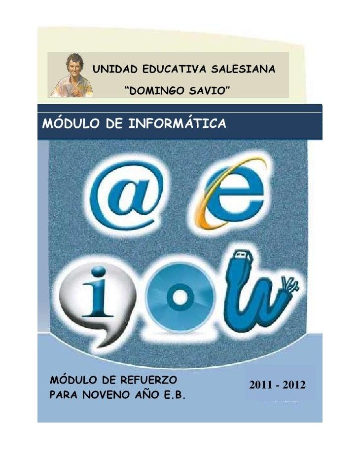 """-327660403860       UNIDAD EDUCATIVA SALESIANA    """"DOMINGO SAVIO""""MÓDULO DE INFORMÁTICA2011 - 2012-270510-196215<br />MÓDUL..."""