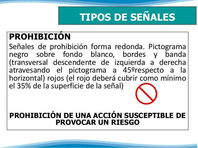 TIPOS DE SEÑALES  PROHIBICIÓN  Señales de prohibición forma redonda. Pictograma  negro sobre fondo blanco, bordes y banda ...