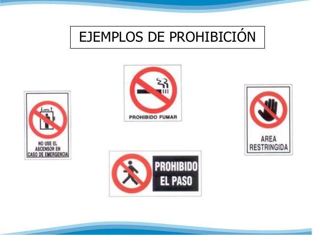 EJEMPLOS DE PROHIBICIÓN