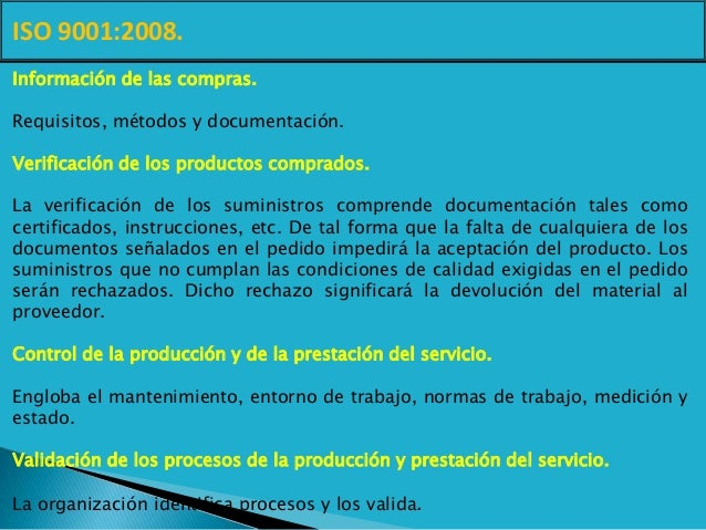 ISO 9001:2008. Información de las compras. Requisitos, métodos y documentación. Verificación de los productos comprados. L...