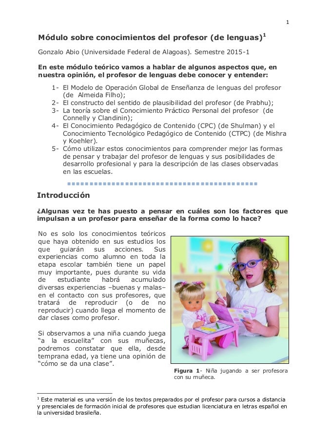 1 Módulo sobre conocimientos del profesor (de lenguas)1 Gonzalo Abio (Universidade Federal de Alagoas). Semestre 2015-1 En...
