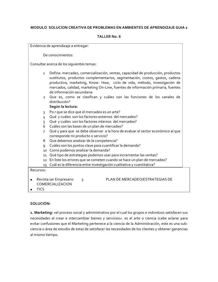 MODULO  SOLUCION CREATIVA DE PROBLEMAS EN AMBIENTES DE APRENDIZAJE GUIA 2<br />TALLER No. 6<br />Evidencia de aprendizaje ...