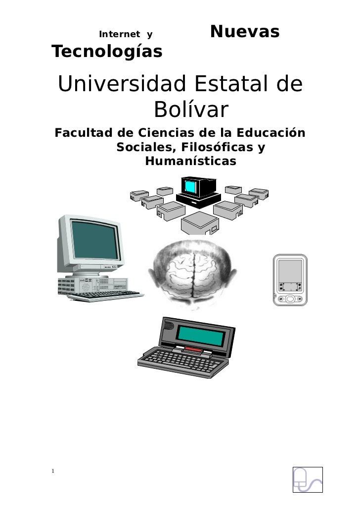 Internet y      NuevasTecnologías    Universidad Estatal de             Bolívar    Facultad de Ciencias de la Educación   ...
