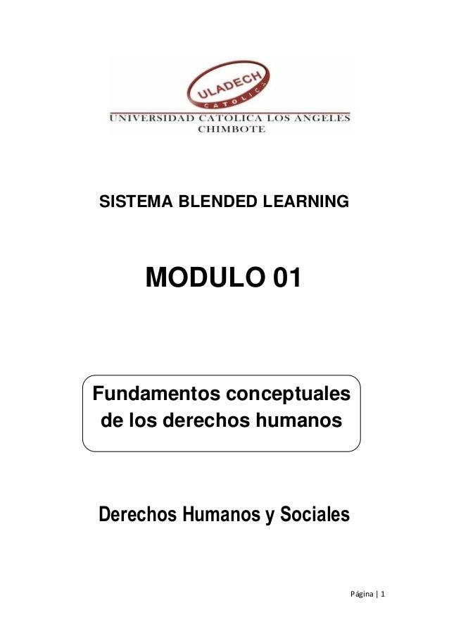 Universidad Católica los Ángeles de Chimbote Asignatura de Derechos Humanos Página | 1 SISTEMA BLENDED LEARNING MODULO 01 ...