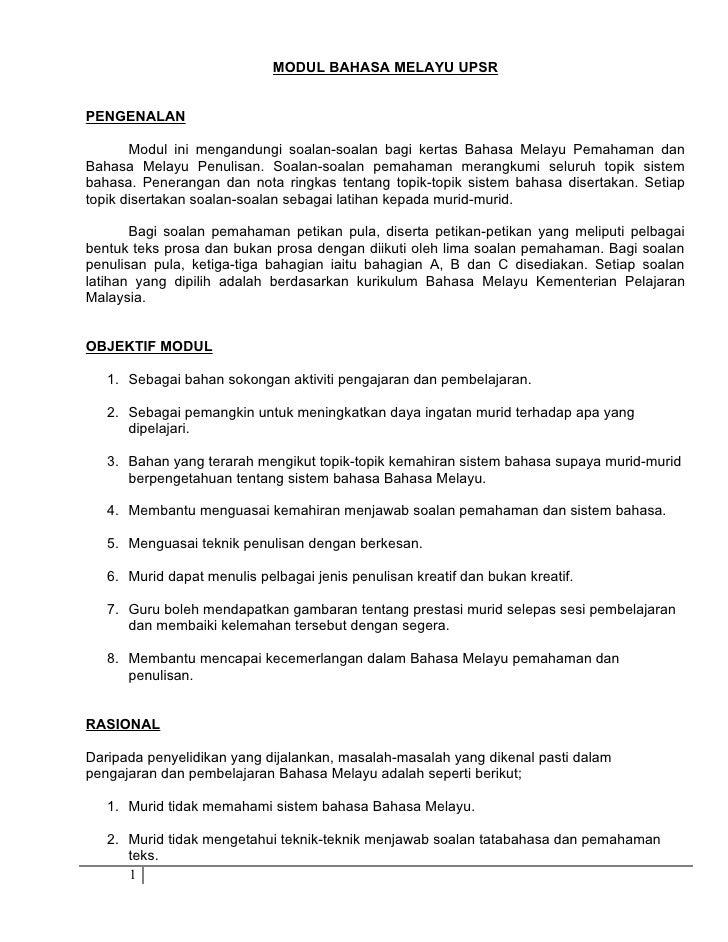MODUL BAHASA MELAYU UPSRPENGENALAN       Modul ini mengandungi soalan-soalan bagi kertas Bahasa Melayu Pemahaman danBahasa...