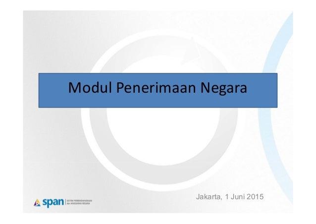 ModulPenerimaanNegara Jakarta, 1 Juni 2015