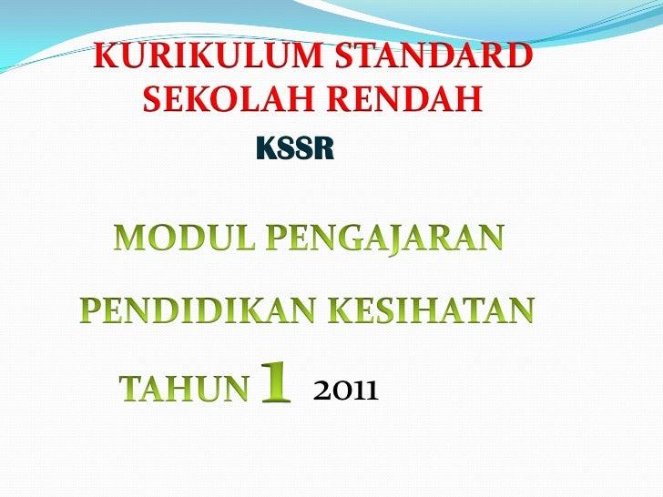 KURIKULUM STANDARD  SEKOLAH RENDAH      KSSR        2o11