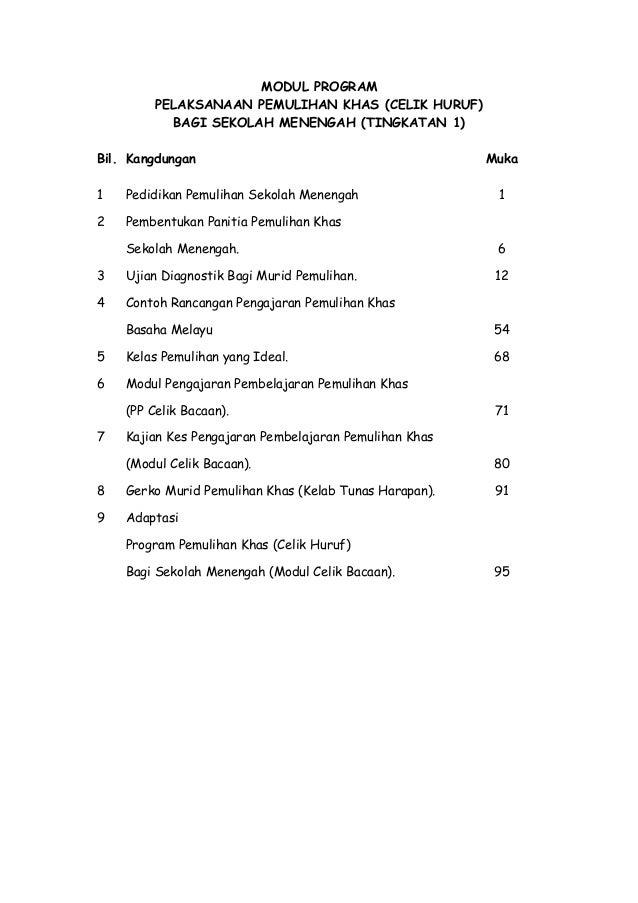 MODUL PROGRAM PELAKSANAAN PEMULIHAN KHAS (CELIK HURUF) BAGI SEKOLAH MENENGAH (TINGKATAN 1) Bil. Kangdungan Muka 1 Pedidika...