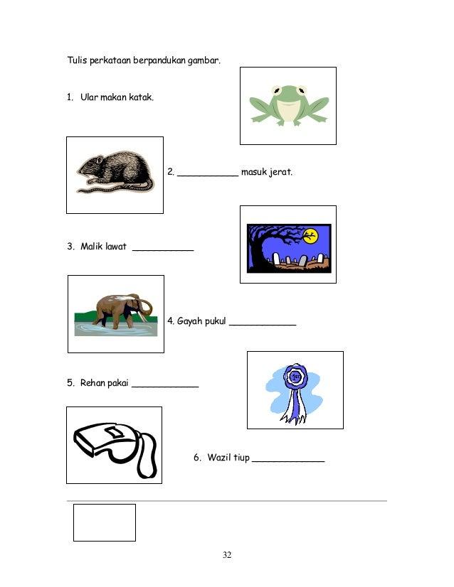 Tulis perkataan berpandukan gambar. 1. Ular makan katak. 2. ___________ masuk jerat. 3. Malik lawat ___________ 4. Gayah p...