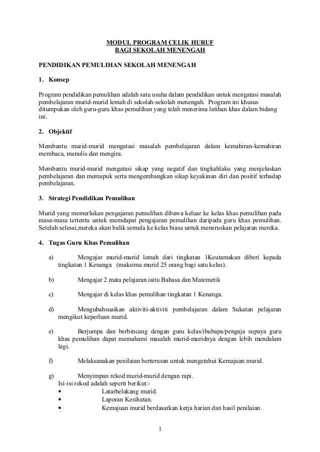 MODUL PROGRAM CELIK HURUF BAGI SEKOLAH MENENGAH PENDIDIKAN PEMULIHAN SEKOLAH MENENGAH 1. Konsep Program pendidikan pemulih...