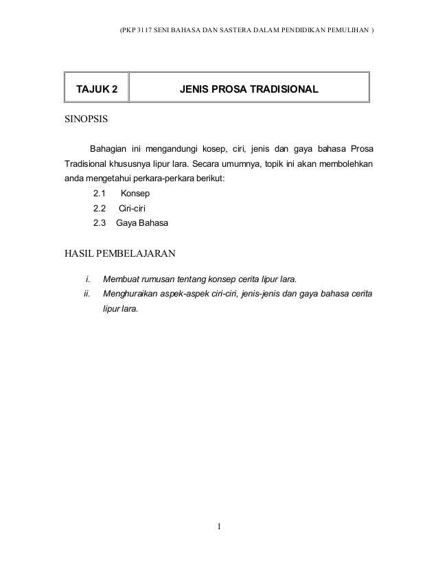 (PKP 3117 SENI BAHASA DAN SASTERA DALAM PENDIDIKAN PEMULIHAN ) TAJUK 2 JENIS PROSA TRADISIONAL SINOPSIS Bahagian ini menga...