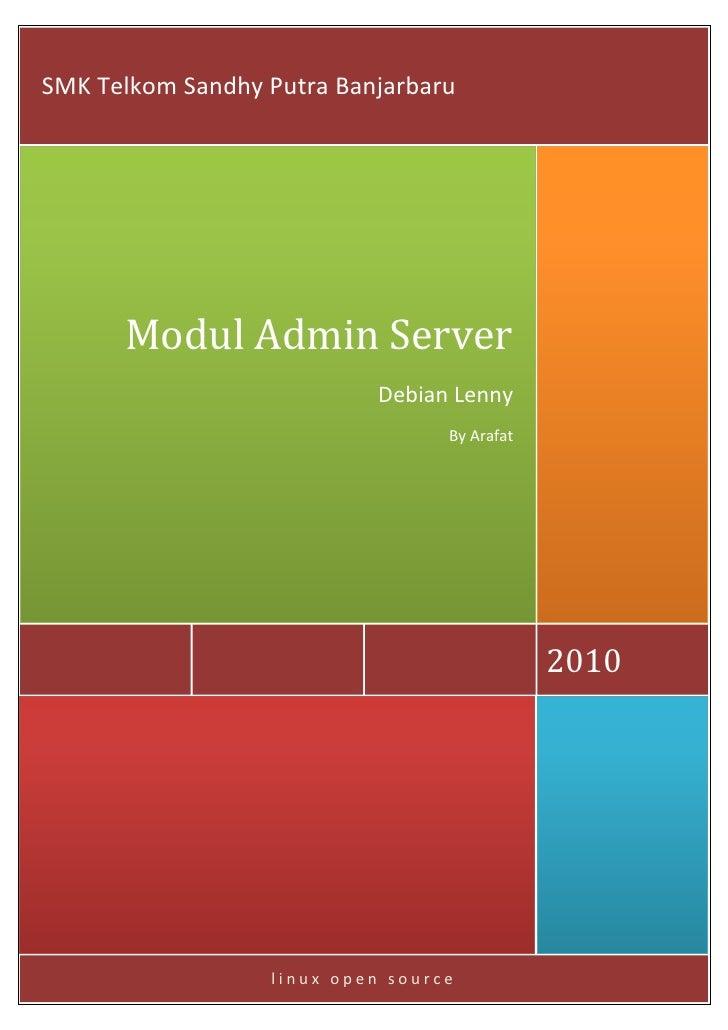 SMK Telkom Sandhy Putra Banjarbaru      Modul Admin Server                            Debian Lenny                        ...