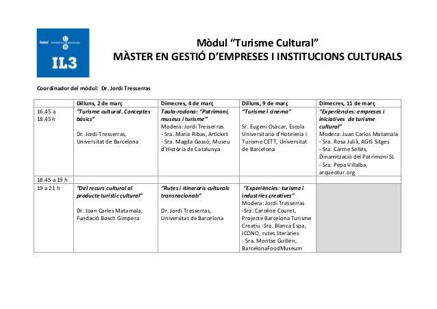"""Mòdul """"Turisme Cultural""""                             MÀSTER EN GESTIÓ D'EMPRESES I INSTITUCIONS CULTURALSCoordinador del m..."""
