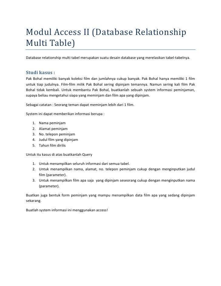 ModulAccessII(DatabaseRelationshipMultiTable)Databaserelationshipmultitabelmerupakansuatudesaindatabaseyang...