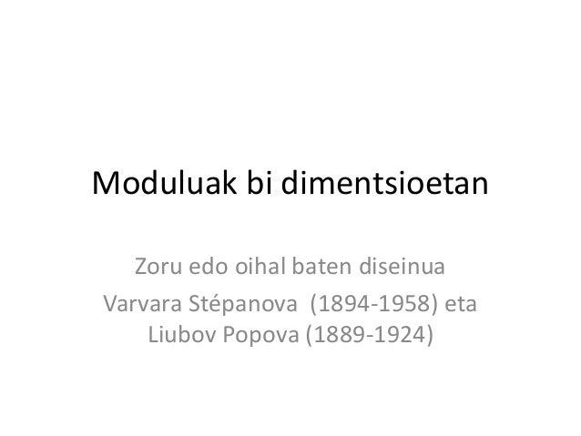 Moduluak bi dimentsioetan Zoru edo oihal baten diseinua Varvara Stépanova (1894-1958) eta Liubov Popova (1889-1924)