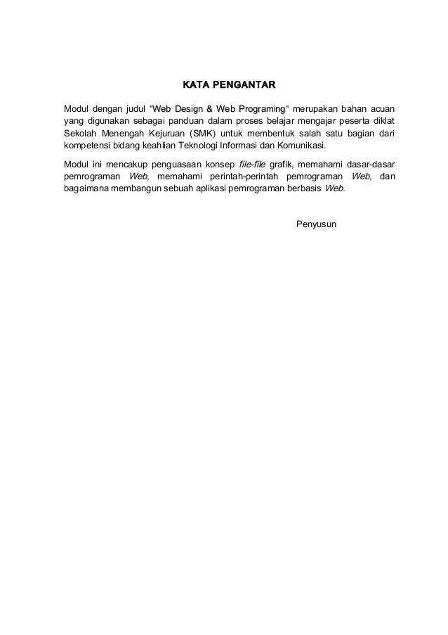 """KATA PENGANTARModul dengan judul """"Web Design & Web ProgramingWeb Design & Web Programing"""" merupakan bahan acuanyang diguna..."""